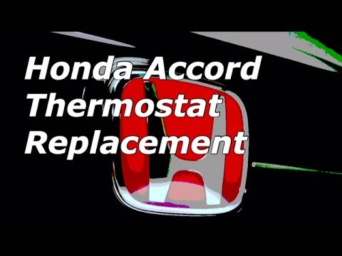 Honda Accord V6 Thermostat Replacemen and Location