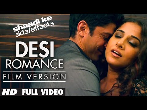 desi Romance Full Video (film Version) | Shaadi Ke Side Effects | Farhan Akhtar, Vidya Balan video