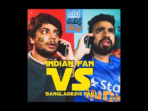Indian Cricket Fan VS Bangladeshi Cricket Fan #INDvsBAN (ODF)
