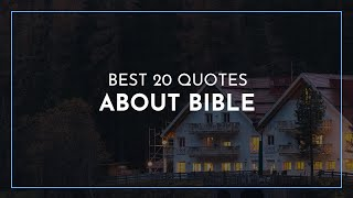 Best 20 Quotes about Bible / Famous Quotes / Motivation Quotes / Quotes for children