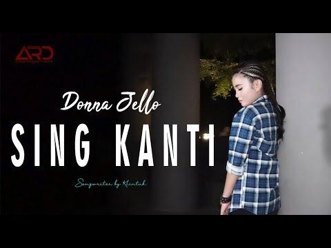 Download  DONNA JELLO   SING KANTI        Remix Version Gratis, download lagu terbaru