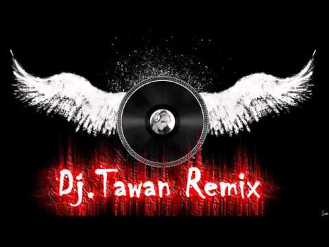 Dj.Tawan Remix-Lenka   Trouble Is A Friend