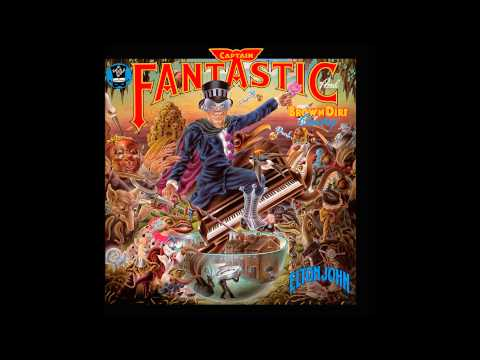 "Elton John - ""Captain Fantastic And The Brown Dirt Cowboy"" - Captain Fantastic and the Brown Dirt Cowboy"