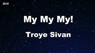 Download Lagu My My My! - Troye Sivan  Karaoke 【With Guide Melody】 Instrumental Gratis STAFABAND