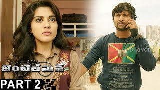 Gentleman Latest Full Movie Part 2  Nani  Nivetha