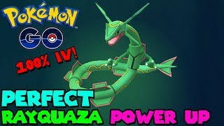 PERFECT 100%IV RAYQUAZA POWER UP IN POKEMON GO - RAYQUAZA MAX CP
