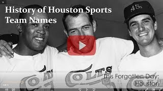 TFD: History of Houston Sports Team Names
