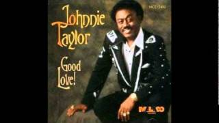 Johnnie Taylor Last Two Dollars