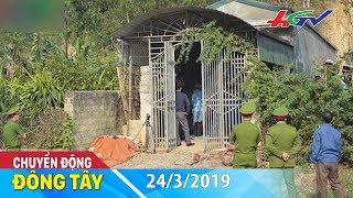 Xác định hiện trường chính vụ nữ sinh giao gà bị sát hại | CHUYỂN ĐỘNG ĐÔNG TÂY - 24/3/2019