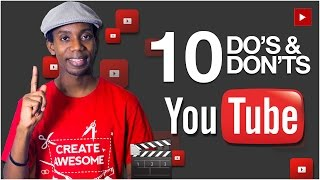 How to Grow a YouTube Channel: Top 10 YouTube Do's and Don'ts
