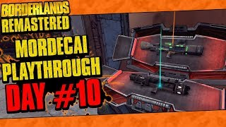 Borderlands Remastered   Mordecai Playthrough Funny Moments And Drops   Day #10
