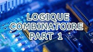 LOGIQUE COMBINATOIRE PART 1