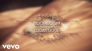 Lucas Hoge Boom Boom