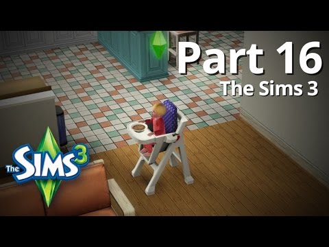 Let's Play The Sims 3 - Part 16