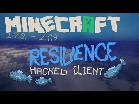 Minecraft 1.7.2 - 1.7.10 : Hacked Client - RESILIENCE ! - Awesome GUI ! [HD]
