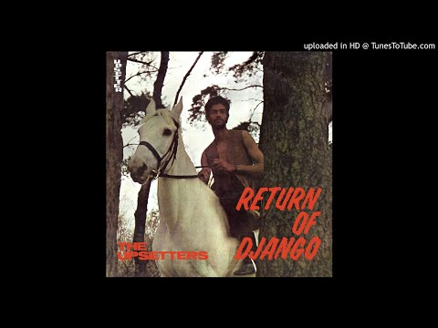 Upsetters (Lee Perry) - Return Of Django (1969) - FULL ALBUM VINYL RIP