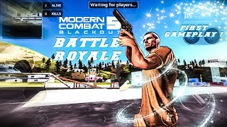 Modern Combat 5 - Battle Royale First ever Gameplay , Cinematics shots , FAQs , Map Tour etc
