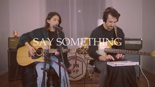 Download Lagu Say Something - Justin Timberlake ft. Chris Stapleton (Pin Up Live Cover) Gratis STAFABAND