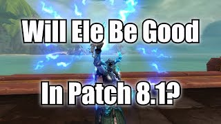 Will Ele Be Good In 8.1? Analytical Discussion of Ele Viability in 8.1