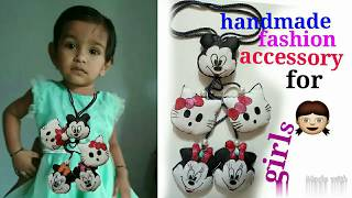 Make latkan with waste material.fashion accessory for girls