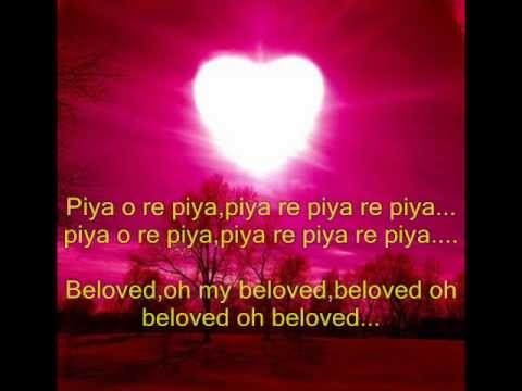 Piya O Re Piya Lyrics With Eng Translation video
