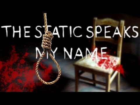 Static Speaks My Name