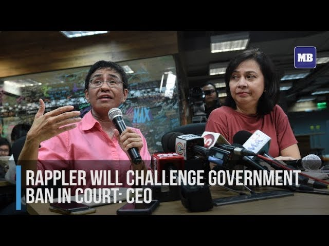 Rappler will challenge government ban in court: CEO