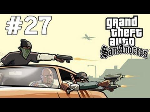 GTA San Andreas - Hediye - Bölüm 27