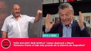 """*MÁS SACADO QUE NUNCA Cúneo destrozó a Macri: """"Sos el hdp más grande de la historia de Argentina"""""""