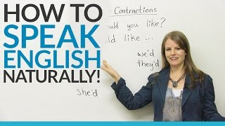 Speak English Naturally with WOULD contractions: I