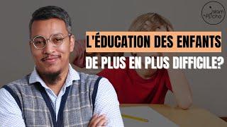 Est il plus difficile d'éduquer un enfant aujourd'hui? Q/R #1