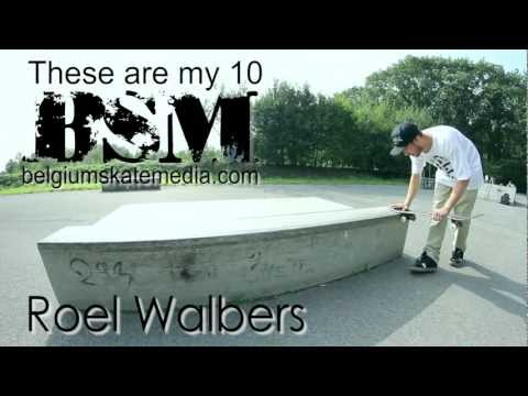Roel Walbers - These Are My 10 - Belgium Skate Media