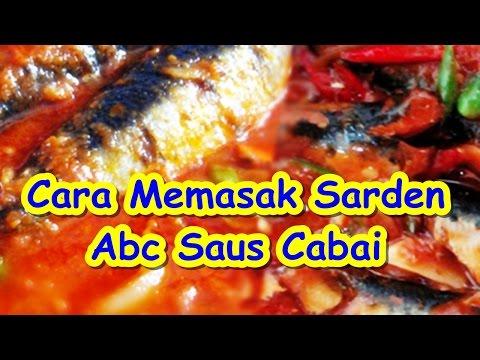 Cara Memasak Sarden Abc Saus Cabai