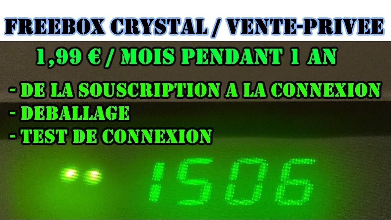 Freebox crystal offre 1 99 vente privee youtube - Ventes privees bricolage ...