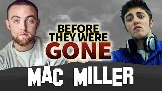 MAC MILLER   Before They Were GONE   Biography RIP