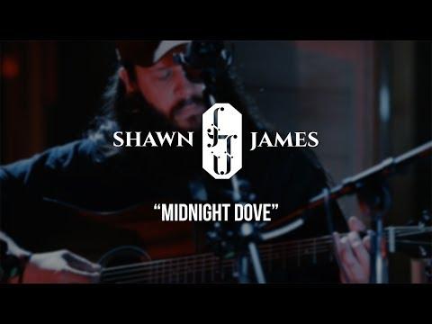 Shawn James - Midnight Dove