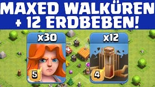 MAXED WALKÜREN + ERDBEBEN! || CLASH OF CLANS || Let