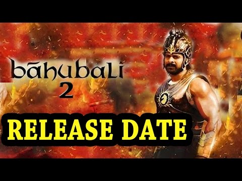 Baahubali 2's Release Date Announced ! thumbnail
