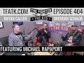 The Fighter and The Kid - Episode 404: Michael Rapaport