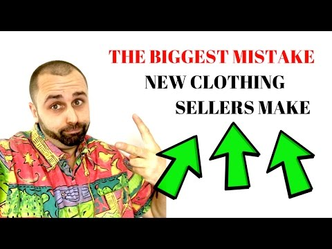 The Biggest Mistake New Clothing Sellers Make On Ebay....