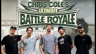 Chris Cole's First Ever Ultimate Battle Royale