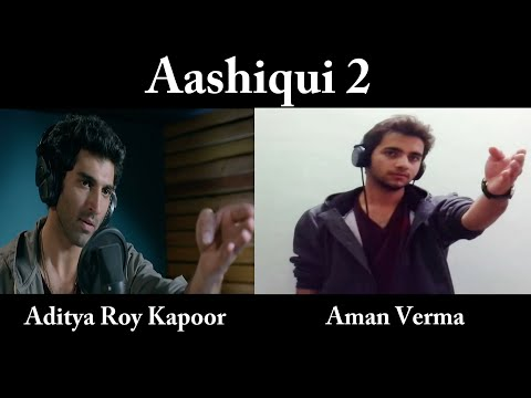 Aashiqui 2: Actor Aman Verma