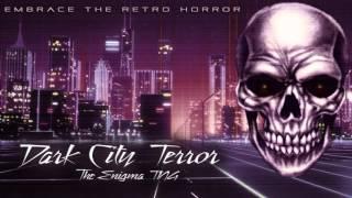 Synthwave - Dark City Terror