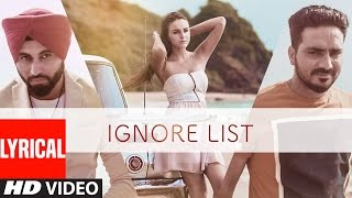 IGNORE LIST (Full Lyrical Video Song) PREET HUNDAL, KAMAL KHAIRA | LATEST PUNJABI SONG | T-SERIES