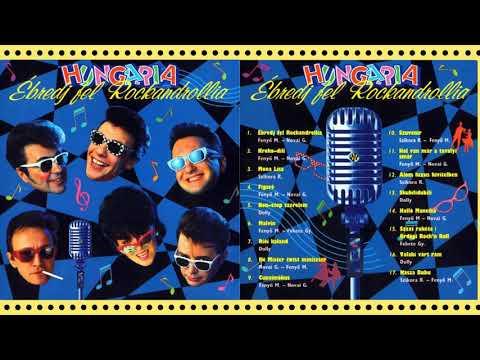 Hungária - Ébredj fel Rockandrollia Album