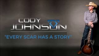 Download Lagu Cody Johnson: Every Scar has a Story Lyric Video Gratis STAFABAND