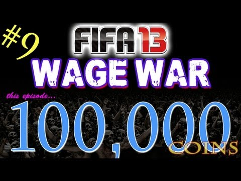 FIFA 13 Ultimate Team - WAGER MATCHES - 100,000 Coin Wager Episode 9