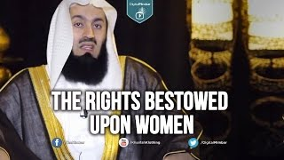 The Rights Bestowed upon Women – Mufti Menk