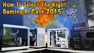 Select Your Gaming Pc Case For 2015