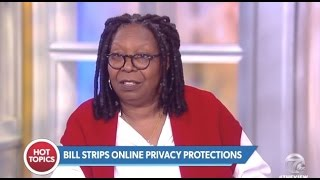 Panel Discusses New Internet Privacy Bill - The View